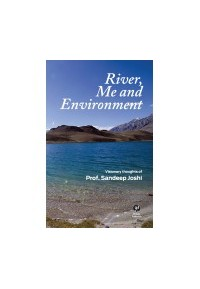 River, Me and Environment