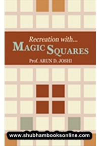 Recreation with Magic Squares