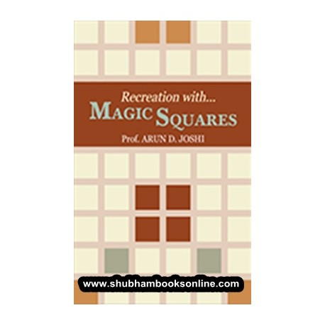 Recreation with Magic Squares