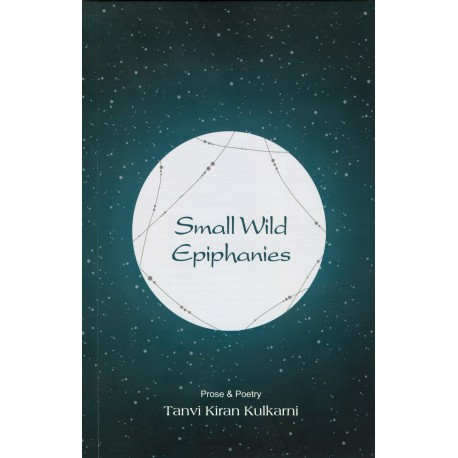 Small Wild Epiphanies